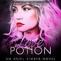 Love Potion (Ariel Kimber, #2)