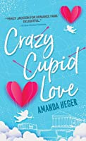 Crazy Cupid Love (Let's Get Mythical, #1)