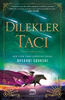 Dilekler Tacı (The Star-Touched Queen, #2)