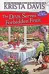 The Diva Serves Forbidden Fruit (A Domestic Diva Mystery Book 14)