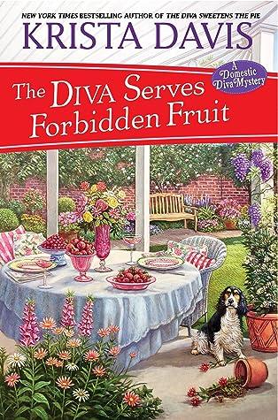 The Diva Serves Forbidden Fruit by Krista Davis