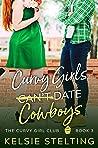 Curvy Girls Can't Date Cowboys (The Curvy Girls Club #3)