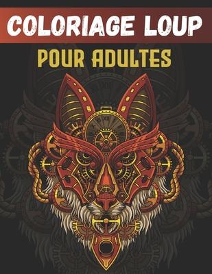 Coloriage Loup Pour Adultes 50 Dessins Uniques De Loup Avec Mandala Coloriage Anti Stress Pour Adultes By Loup Coloriage Edition