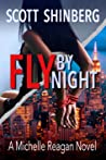Fly by Night (Michelle Reagan #3)
