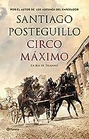 Circo Máximo: La ira de Trajano (Trajano #2)
