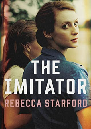 The Imitator by Rebecca Starford