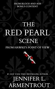 The Red Pearl Bonus Scene (Blood and Ash, #0.5)