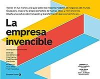 La empresa invencible: Las estrategias de modelos de negocios de las mejores empresas del mundo (Empresa Activa ilustrado)