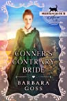 Conner's Contrary Bride: (Matchmaker's Mix-Up #1)