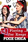 Playing for Keeps : Campus Love Book 1 (Forever Safe Summer II 16)