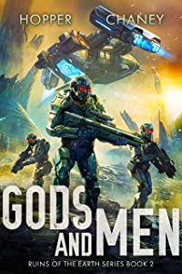 Gods and Men (Ruins of the Earth #2)