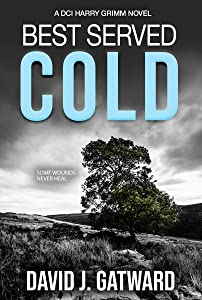 Best Served Cold (DCI Harry Grimm, #2)