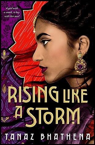 Rising Like a Storm by Tanaz Bhathena