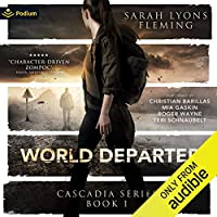 World Departed (Cascadia, #1)
