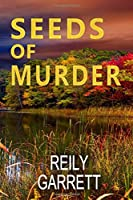 Seeds of Murder: A crime Thriller with mystery, suspense, and romance (Moonlight and Murder)