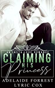 Claiming His Princess (Kings of Conquest, #1)
