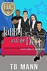 Tabby and the Den (F.U.C. Academy, #10)