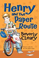 Henry and the Paper Route (Henry Huggins, #4)