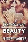 Breaking Beauty (Twisted Tales Book 1)