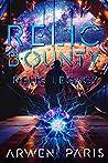 Relic Bounty (Relic Legacy, #1)