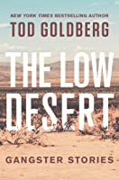 The Low Desert