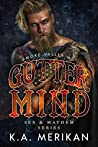 Gutter Mind:  Smoke Valley MC   (Sex & Mayhem, #12)