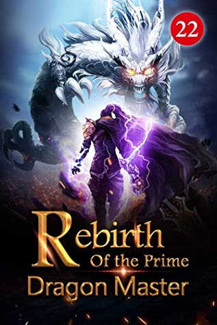 Rebirth of the Prime Dragon Master 22: The Abnormal Response Of The Demonic Soul Cauldron (Fiery Skies: Flying with Dragons)