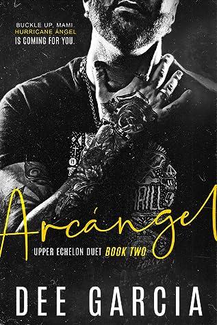 Arcángel (Upper Echelon Duet #2)