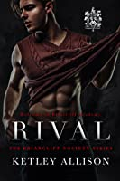 Rival (Briarcliff Secret Society, #1)