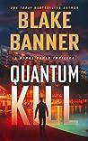 Quantum Kill (Harry Bauer Thriller #4)