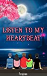 Listen to My Heartbeat