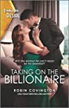 Taking on the Billionaire (Redhawk Reunion, #1)