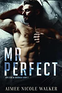Mr. Perfect (Sinister in Savannah, #2)