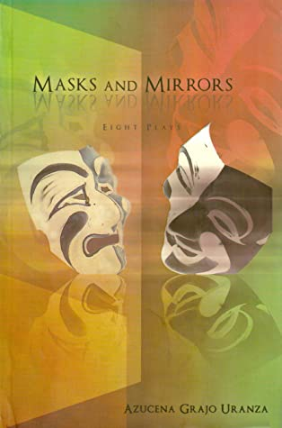 Masks and Mirrors: Eight Plays