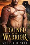 Trained by the Warrior