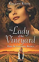 The Lady of the Vineyard (Kees & Colliers)