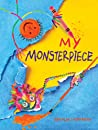 My Monsterpiece by Amalia Hoffman