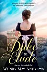A Duke to Elude (Sherton Sisters #1)