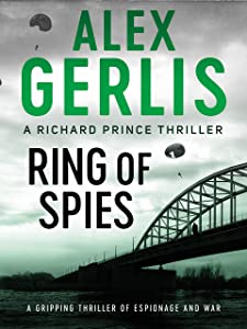 Ring of Spies (The Richard Prince Thrillers Book 3)