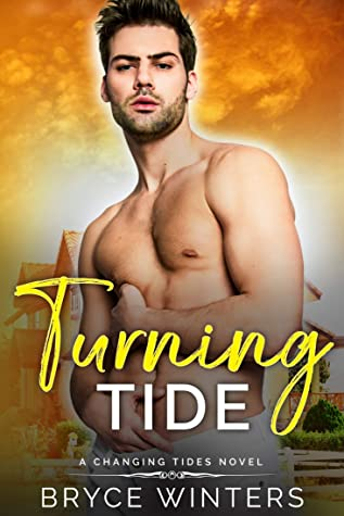 Turning Tide (The Changing Tides, #3)