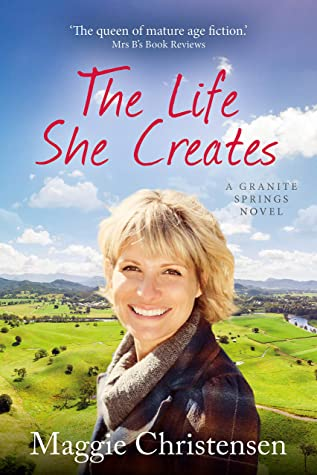 The Life She Creates by Maggie Christensen