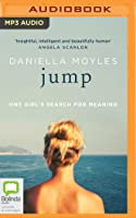 Jump: One Girl's Search for Meaning