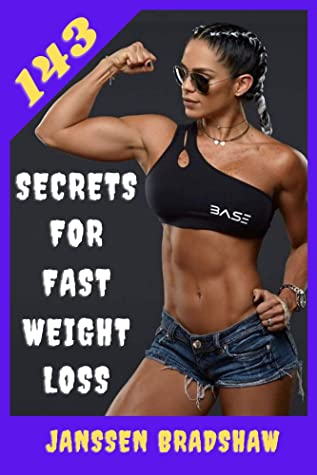 143 Secrets For Fast Weight Loss: Following these steps will help you lose weight and improve your health