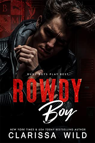 Rowdy Boy (Black Mountain Academy)