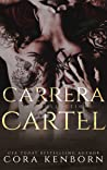 The Carrera Cartel (Carrera Cartel, #1-3 + Bonus)