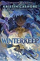 Winterkeep (Graceling Realm, #4)