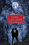 A Dark Love Story (1)
