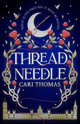 Threadneedle (The Language of Magic, #1)