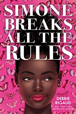 Simone Breaks All the Rules (Simone Breaks All the Rules, #1)