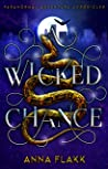 A Wicked Chance: Paranormal Adventure Chronicles (Urban Fantasy)